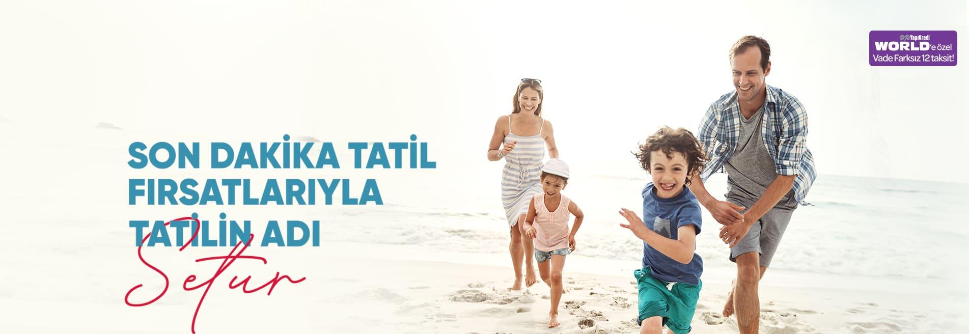 Son Dakika Tatil Fırsatları Otelleri