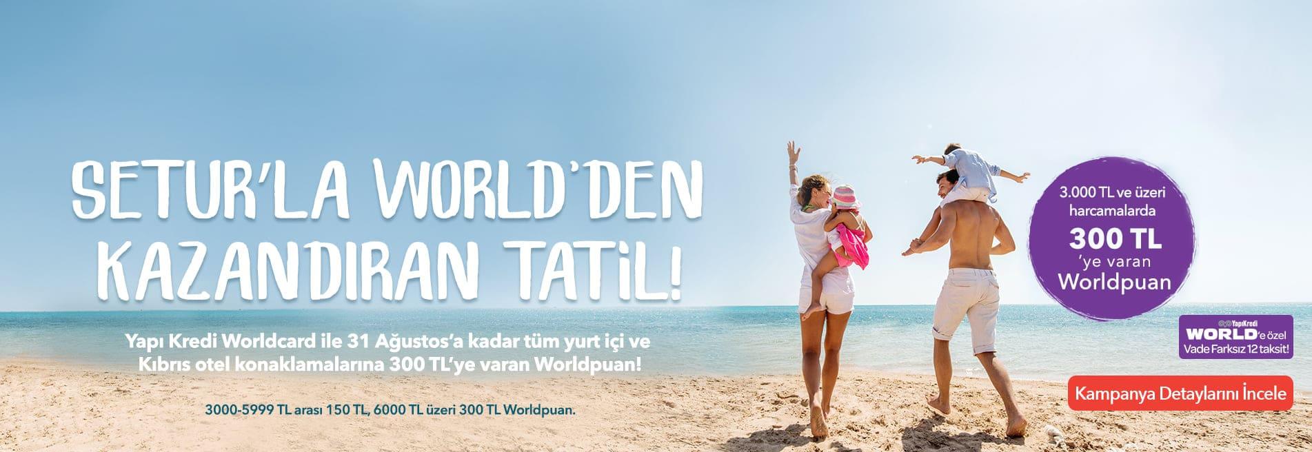 yurtici otel world kampanyasi
