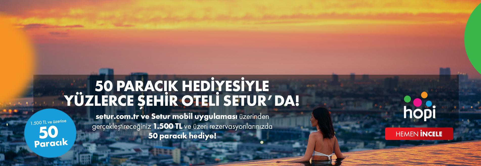 Hopi Şehir Otelleri Kampanyası